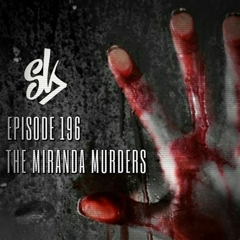Sofa King Killer by Episode 196 The Miranda Murders Leonard Lake And Charles