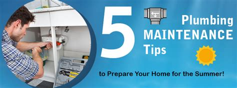 5 plumbing maintenance tips to prepare your home for the