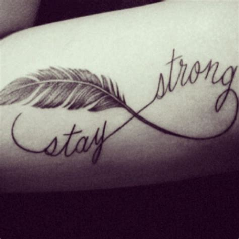 feather tattoo stay strong strong tattoo quotes quotesgram