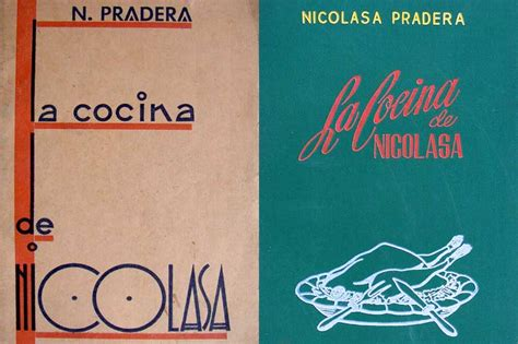 la cocina de nicolasa nicolasa pradera libro en nicolasa pradera una pionera de la cocina vasca comidas magazine because we love comidas