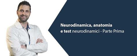 test di anatomia neurodinamica anatomia e test parte 1 dott luca barni
