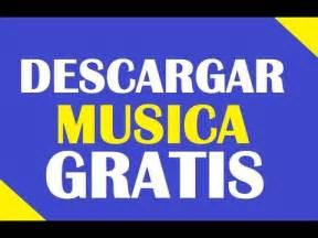 escuchar y descargar musica mp3 gratis descargar musica musica mp3 para escuchar y descargar gratis youtube