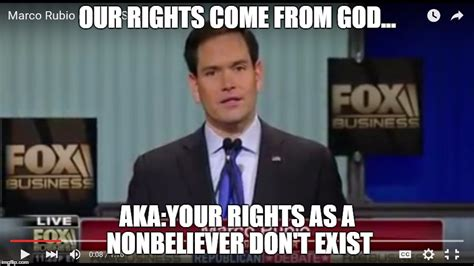 Rubio Meme - rubio our rights come from god