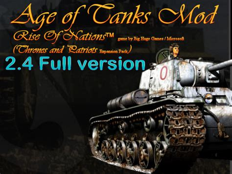 full version of taps age of tanks 2 4 mod for rise of nations tap file mod db