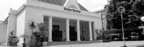 Tensimeter Di Kimia Farma sejarah kimia farma bumn farmasi terbesar di indonesia
