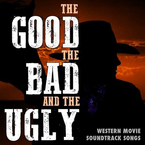 theme song good bad ugly the good the bad the ugly western movie soundtrack