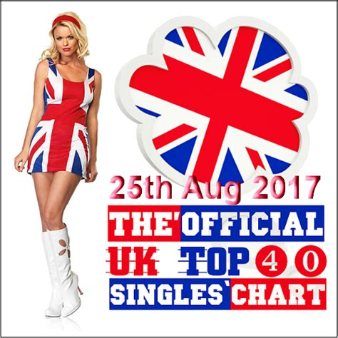 the official uk top 40 singles chart august 2016 myegy the official uk top 40 singles chart 25th aug 2017 dj naid pro