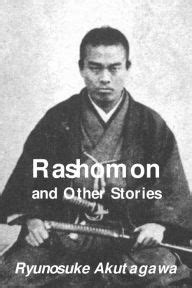 rashomon and other stories b00n27uflm rashomon and other stories by ryunosuke akutagawa paperback barnes noble 174