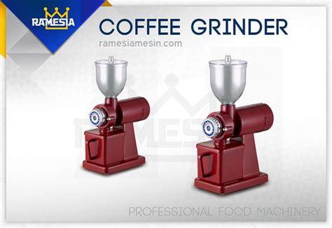 Mesin Giling Kopi mesin giling kopi coffee grinder ramesia mesin