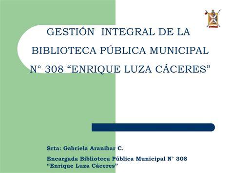 biblioteca p blica municipal de lo za ejemplo de formato de gestion integral de la biblioteca publica municipal