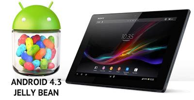 Hp Sony Android Jelly Bean official android 4 3 jelly bean aosp rom for sony