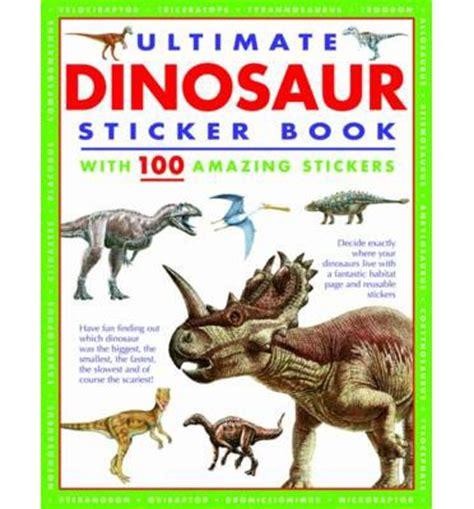 ultimate dinosaur sticker book armadillo 9781843227595