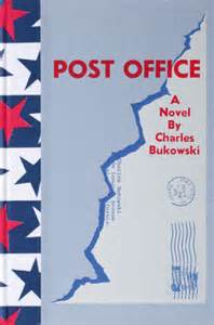 post office by charles bukowski quarterly conversation