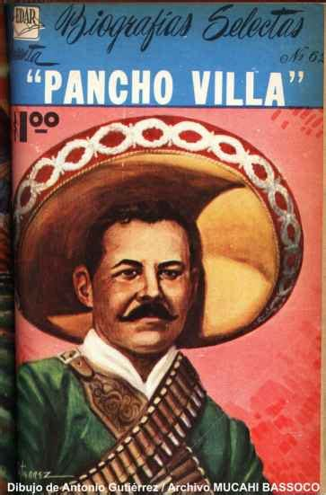 biograf a francisco villa pancho villa biograf 237 a historia de mexico en historieta