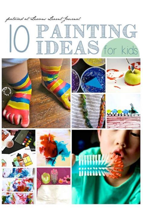 Ideas For Children - 10 painting ideas for