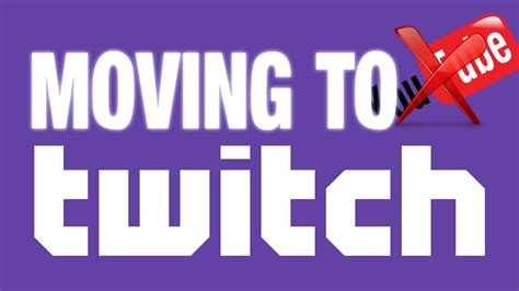 Is Moving To moving to twitch screwed me
