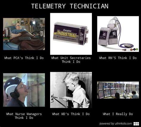 Telemetry Technician by Telemetry Technician What Think I Do What I Really Do Meme Image Uthinkido It S