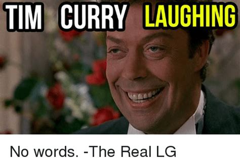 Meme Pictures No Words - 25 best memes about tim curry laugh tim curry laugh memes