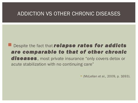 Detox And Relapse Rates by How The Perception Of Addiction Affects Treatment And Recovery