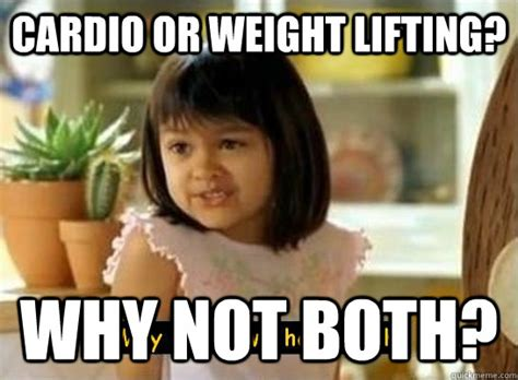 Weights Memes - cardio vs weights i do both fit is sexy pinterest