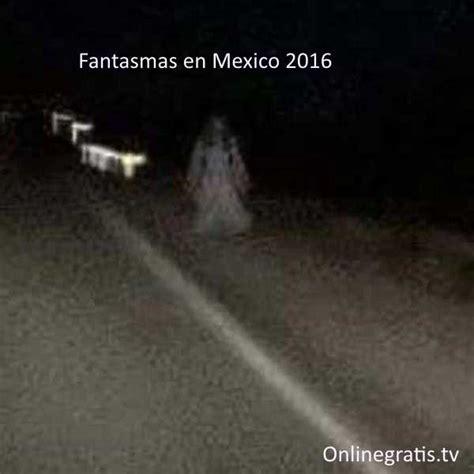 kamasutras 2015 imagenes reales pdf fantasmas real en mexico 2017 online free