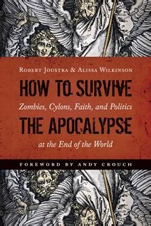 the human apocalypse books how to survive the apocalypse a review bethinking org