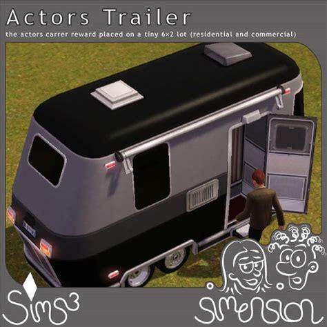 actor career sims 4 cheat sims 3 actors trailer for your lots schauspieler wohnwagen