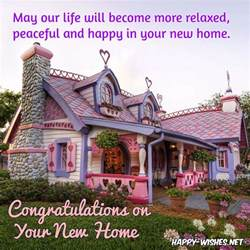 home wish congratulations wishes for new home quotes and messages