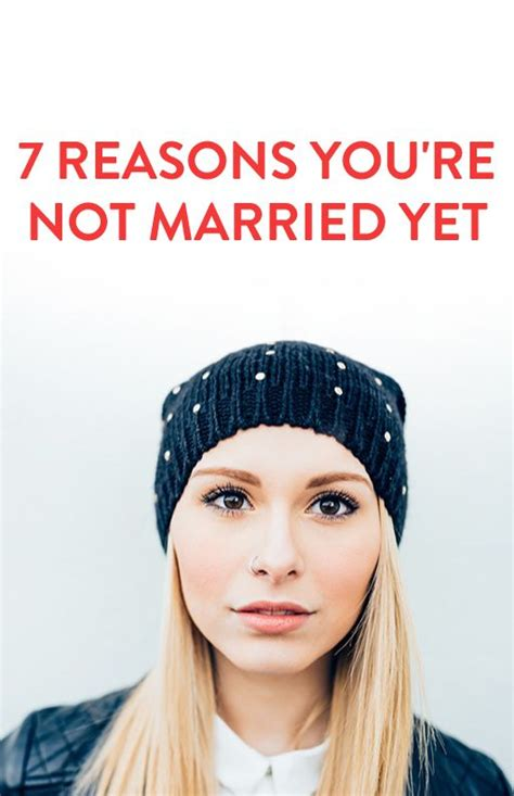 7 Reasons To Not Be Married by The World S Catalog Of Ideas