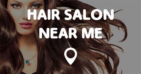 hair color salon near me hair salon near me points near me