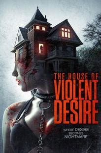 watch the house of violent desire online | watch full hd