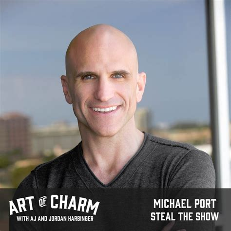 steal the show from michael port steal the show episode 450 the art of charm