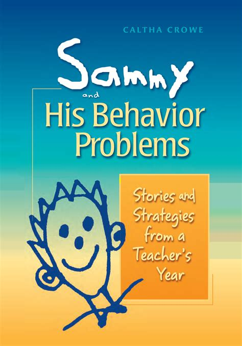 behavior problems sammy and his behavior problems responsive classroom