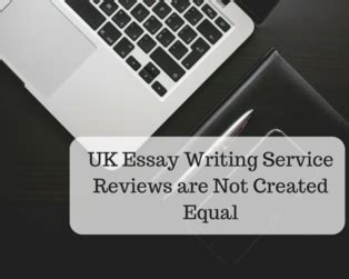 Essay Writing Service Review Uk by Uk Essay Writing Service Reviews Are Not Created Equal