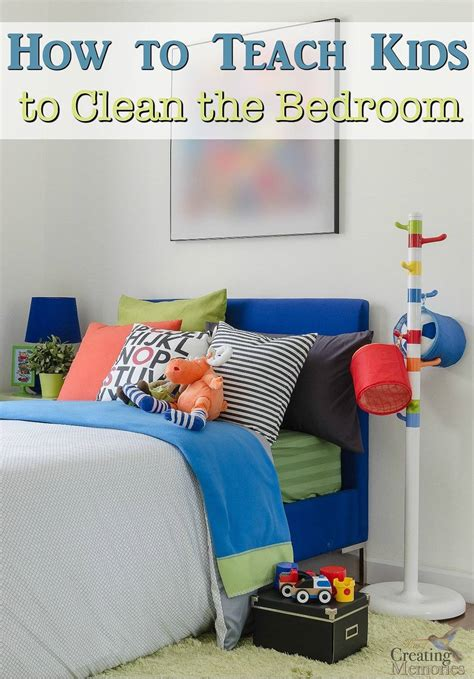 how to have a clean bedroom teach kids to have a clean bedroom bedroom cleaning printable