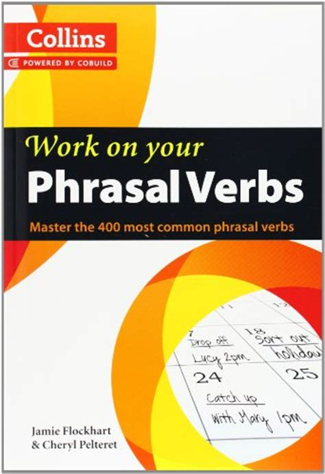 0007464665 work on your phrasal verbs collins work on your phrasal verbs avaxhome