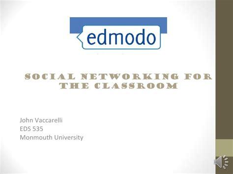 edmodo presentation edmodo presentation monmouth university eds 535 summer 2012