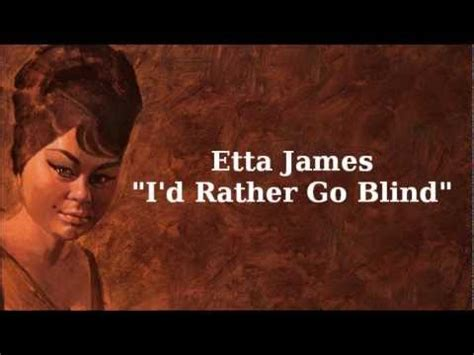 Etta I Rather Be Blind i d rather go blind etta