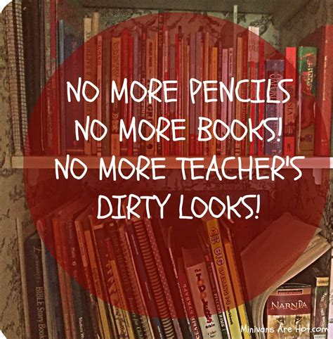 no more books minivans are no more pencils no more books