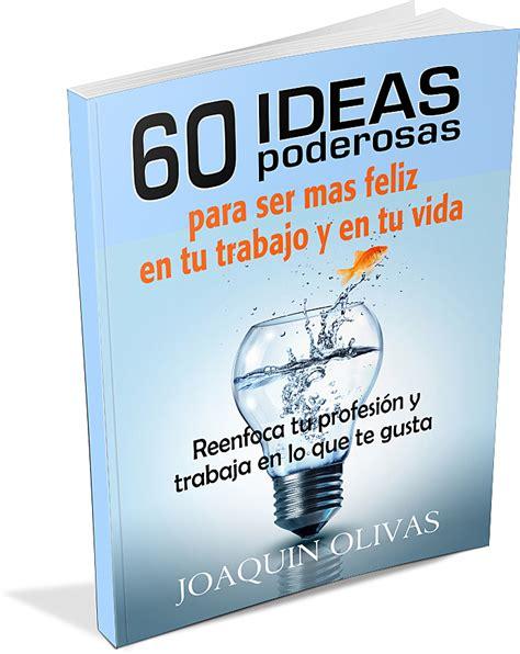 libro la vida iba en alcanzando tus metas a partir de las tareas clave enfoca tu vida