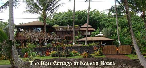 Big Cottage Rentals by The Bali House And Bali Cottage At Kehena Big Island