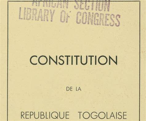 libro constitution de la rpublique constitution de la r 233 publique du togo 5 mai 1963 biblioth 232 que num 233 rique mondiale