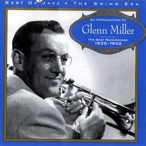 glenn miller swing collection melodie best of jazz the swing era serie