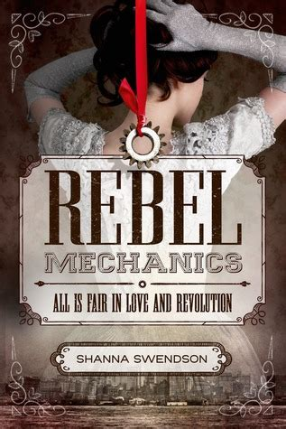 Guest Shanna Swendson by Book Review Rebel Mechanics By Shanna Swendson Writing
