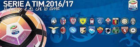 cionato calco 2016 2017 calcio campionato di serie a 2016 2017 a c chievo verona