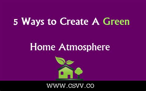 ways to be green at home 5 ways to create a green home atmosphere