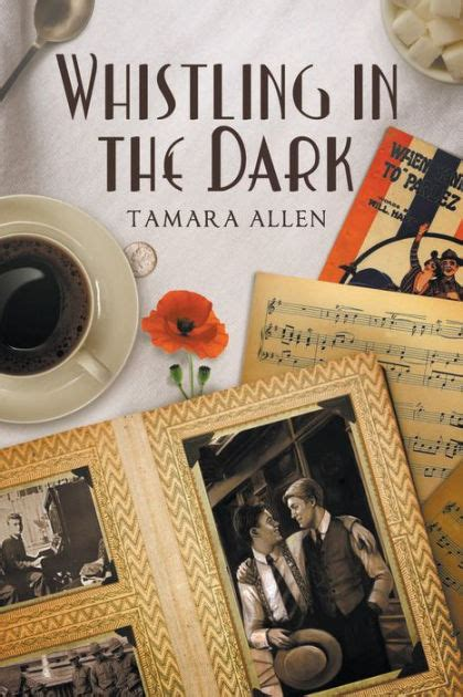 libro whistling in the dark whistling in the dark by tamara allen paperback barnes noble 174