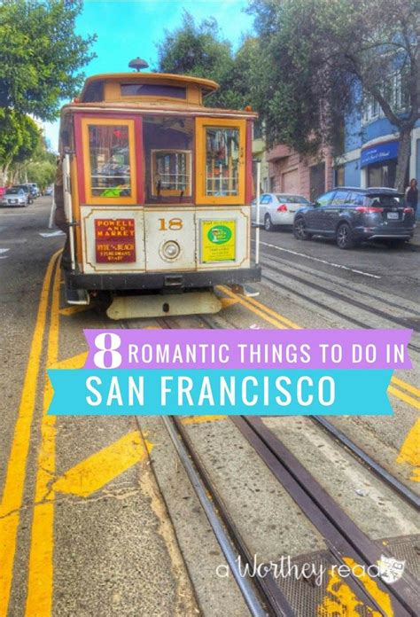 7 Things To Do In San Francisco by 8 Things To Do In San Francisco Things