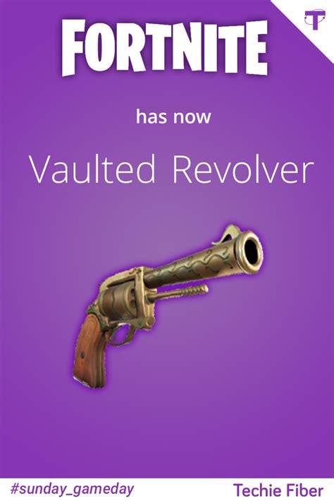 fortnite   vaulted revolver sundaygameday