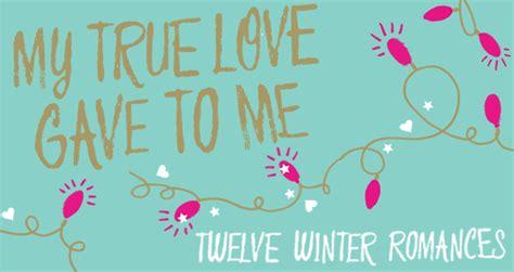 libro my true love gave mi mundo en una estanter 237 a conoce quot my true love gave to me quot